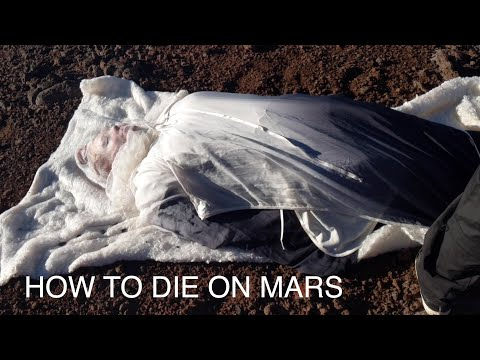 How to die on Mars//Don't shoot your friends out in space