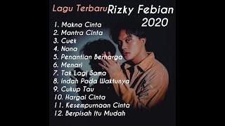 Download Kumpulan Lagu  RIZKY FEBIAN 2020