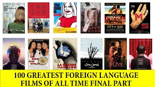 100 Greatest Foreign Language Films of All Time Final Part