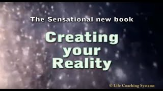 Creating Your Reality - Design Your Life