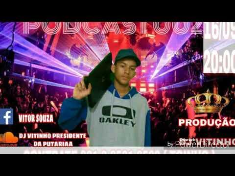PODCAAST 002 DJ VITINHO DO PARTIDO ( SÓ COROOO ) PART. DJ ELPIDIO & JR DO MD