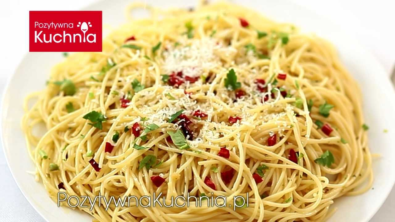 Spaghetti Aglio Olio E Peperoncino Dorota Kaminska Youtube