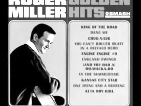 Roger Miller -- One Dyin' And A Buryin'