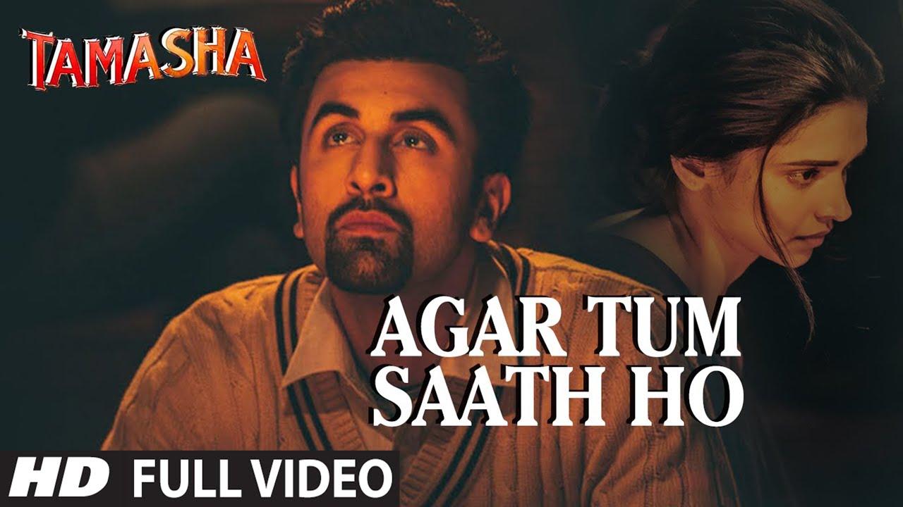 'agar Tum Saath Ho' Full Video Song  Tamasha  Ranbir