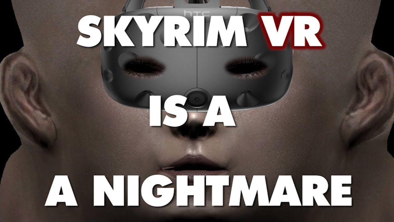 Skyrim VR is An Absolute Nightmare - This Is Why - Remastered thumbnail