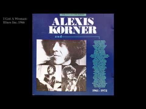 alexis korner (Blues Inc)-I got a woman.