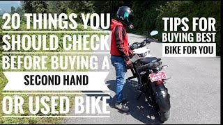 20 THINGS YOU SHOULD CHECK BEFORE BUYING A USED BIKE