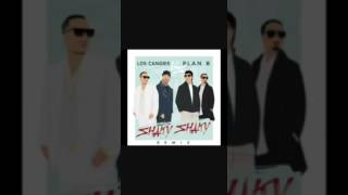 SHAKY SHAKY REMIX- DADDY YANKEE FT.NICKY JAM-PLAN B