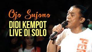 Download lagu Live Didi Kempot di Solo - OJO SUJONO