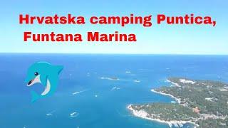 Campeggio Puntica Croazia , Marina Funtana Croazia Porec