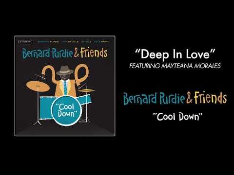 """""""Cool Down"""" - Bernard Purdie & Friends - Deep In Love feat. Mayteana Morales"""