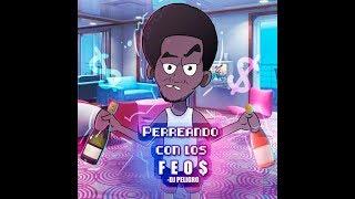 (95) Dj Peligro - 95 Perriando Con Los Feos [Free Dj Pool] 2019 EDIT