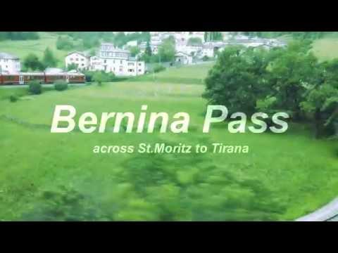 St.Moritz  to Tirana by Bernina Express