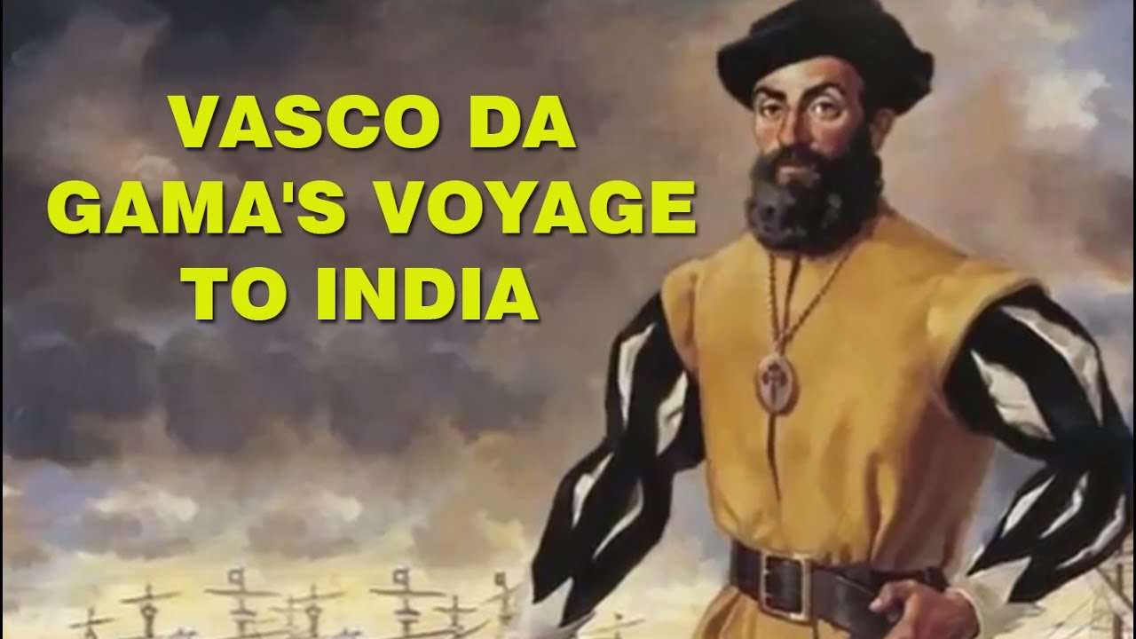Vasco Da Gama Voyage To India Portuguese Explorer