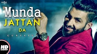 """Watch out the new punjabi song 2017 """"munda jattan da"""" in voice of gurfateh music by laddi gill and lyrics given timmy singh. subscribe sagahits ge..."""