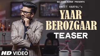 Preet Harpal: Yaar Berozgaar (ਯਾਰ ਬੇਰੋਜ਼ਗਾਰ) Song Teaser | Latest Punjabi Song | Releasing 16 May