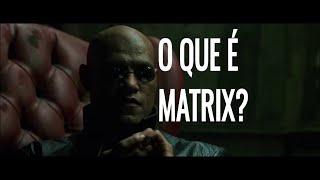VOCÊ QUER SABER O QUE É MATRIX? (trecho do filme Matrix)