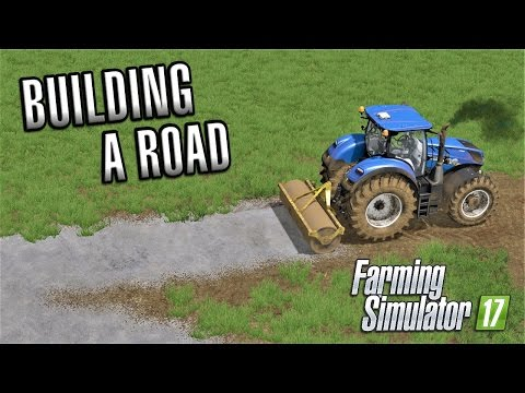 Farming Simulator 2017 | BUILDING A ROAD | Sandy Bay | Episo