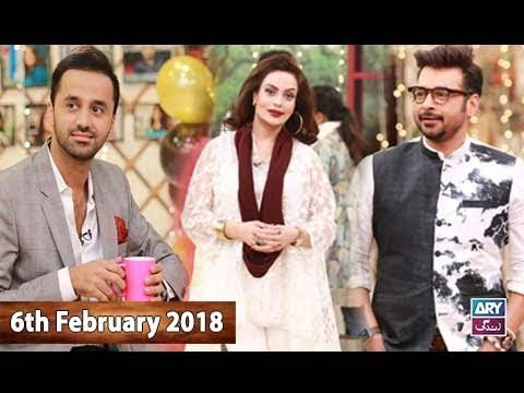 Salam Zindagi With Faysal Qureshi - Waseem Badami & Sadia Imam - 6th February 2018
