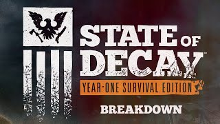 State Of Decay YOSE   Breakdown   Part 55