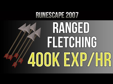 OSRS Guide : Ultimate Fletching and Ranging Guide 400k EXP/HR !! | 2016 [HD]