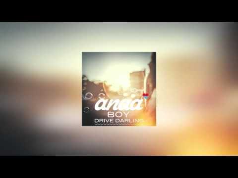 BOY - Drive Darling (Anaa Remix)