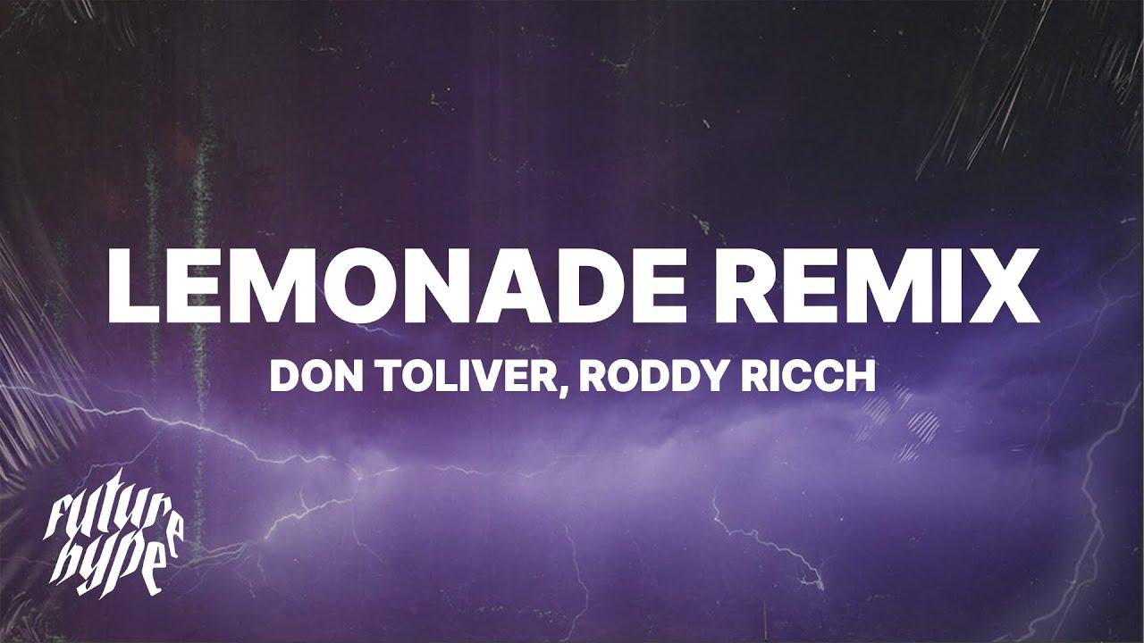 internet money lemonade remix lyrics ft don toliver roddy ricch youtube