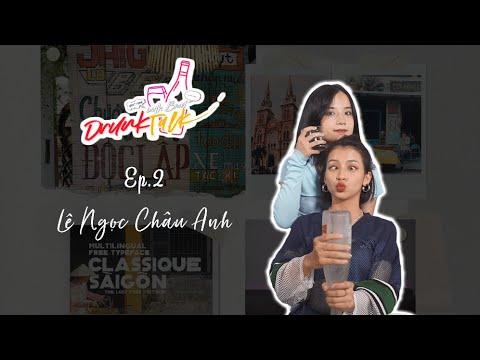 """Download [DRUNK TALK] episode 2 - BNAT mém xỉu trước """"sâu bia"""" Châu Anh"""