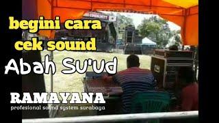 RAMAYANA cek sound versi abah SU'UD live new pallapa wedoro community
