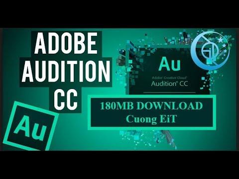 Hướng dẫn tải và sử dụng Adobe Audition CC 2017 ( 180mb ) để cắt ghép nhạc