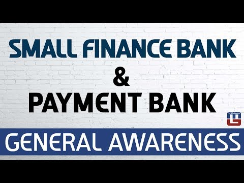 Small Finance Bank & Payment Bank | General Awareness | All Competitive Exams