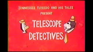 "Tennesse Tuxedo ""Telescope Detectives"" (un-restored)"