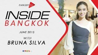 INSIDE Bangkok with Bruna Silva and Mark Wiens | June 2015