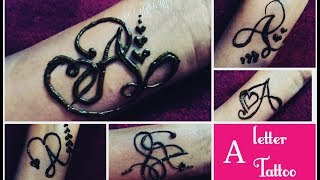 bd463f964 DIY Henna|mehndi tattoo|tattoo design|Beautiful A letter mehndi tattoo | 5  different easy tatto.
