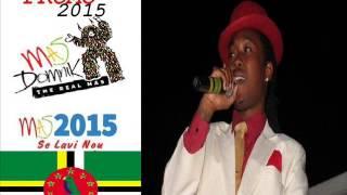 [MAS DOMNIK 2015] Dice - Living In A Fools Paradise - Dominica Calypso 2015