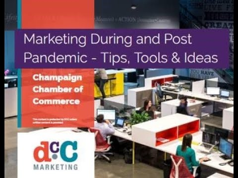 Webinar: Marketing During the Pandemic - Tips, Tools & Ideas