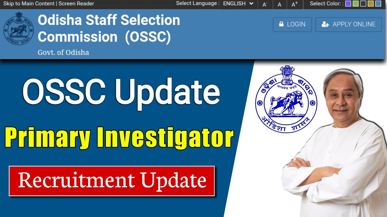 OSSC Primary Investigator Recruitment Update | OSSC Recruitment update | OSSC Primary Investigator