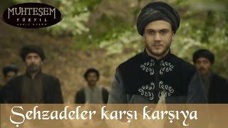 Şehzadeler Karşı Karşıya - Muhteşem Yüzyıl 109.Bölüm