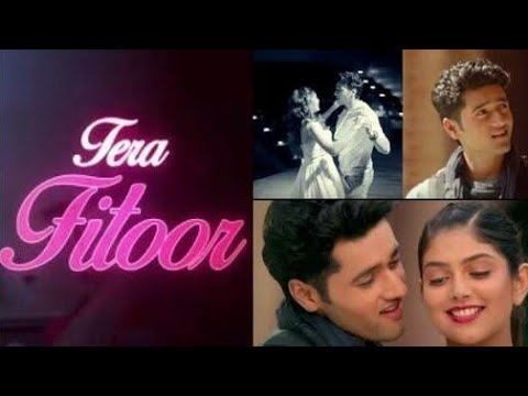 Tera_Fitoor_Lyrical_-_Genius___Utkarsh_(Sharma,_Ishita_Chauhan) (Arijit Sing) for 9xm music