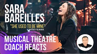 Musical Theatre Coach Reacts (SARA BAREILLES), She Used To Be Mine - WAITRESS.