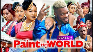 PAINT MY WORLD PART2 - BRODASHAGGI & DESTINY ETICO 2020 LATEST NIGERIAN NOLLYWOOD MOVIES FULL HD
