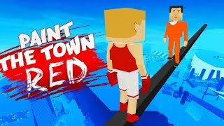 SKY HIGH BATTLES! (Best Workshop Creations - Paint The Town Red Gameplay) streaming