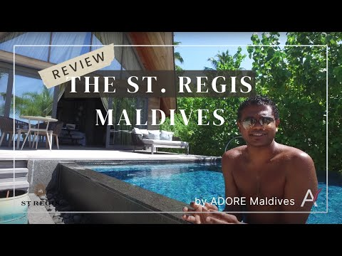 Review of ST. REGIS MALDIVES by The Maldives Travel Counsellor