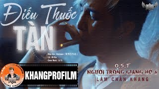 OST NGƯỜI TRONG GIANG HỒ PHẦN 6 | LÂM CHẤN KHANG, KIM THƯ