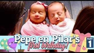 Pepe en Pilar's First Birthday - Part 1