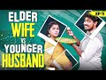 Elder Wife Vs Young Husband | Web Series | Ep - 11 | Light House