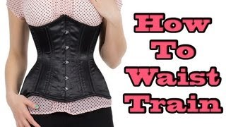 Repeat youtube video How to Waist Train: Episode One
