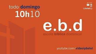 EBD - Missões | Missionário Marco Mota
