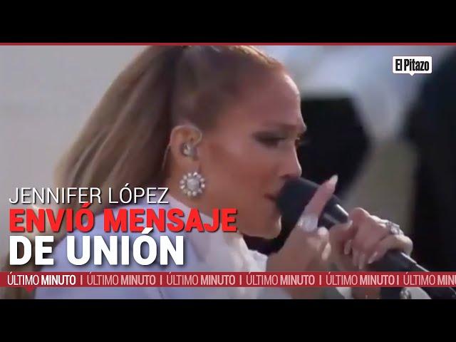 Jennifer López envió mensaje de unión en la toma de posesión de Joe Biden