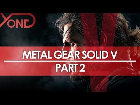 Metal Gear Solid V: The Phantom Pain - PHANTOM LIMBS - YongPlay #2
